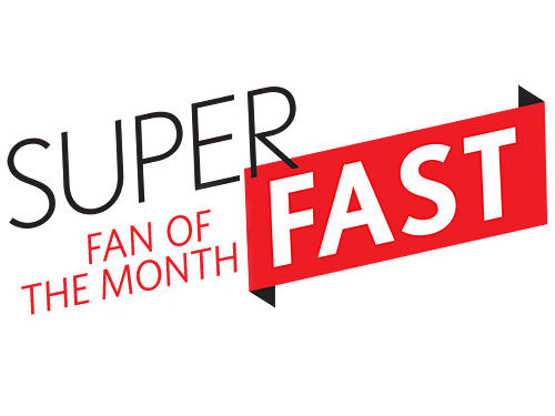 Become our Superfast Fan of the Month