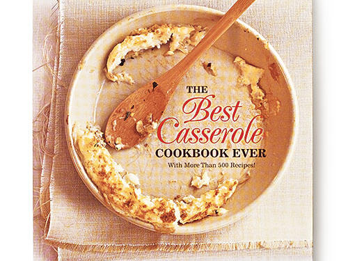 The Best Casserole Cookbook Ever