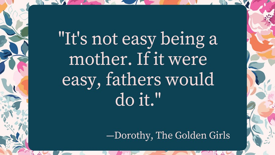 20 Of The Most Beautiful Mothers Day Quotes