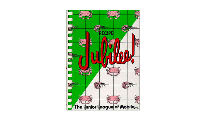 Jubilee Cookbook by Junior League of Mobile