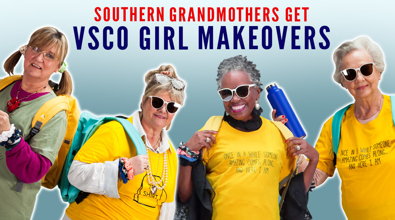 Southern Grandmothers Get VSCO Girl Makeovers