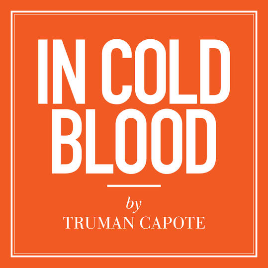 In Cold Blood  by Truman Capote (New Orleans, LA)
