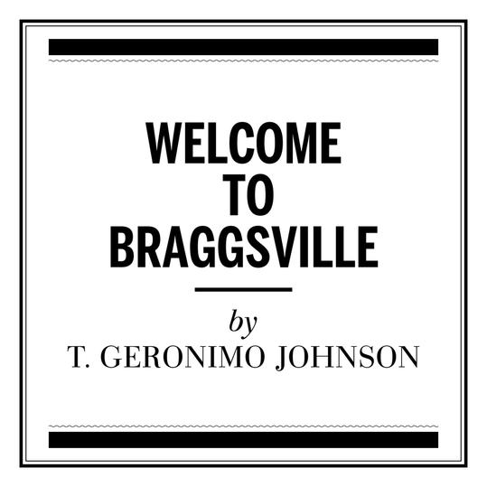 Welcome to Braggsville by T. Geronimo Johnson (New Orleans)