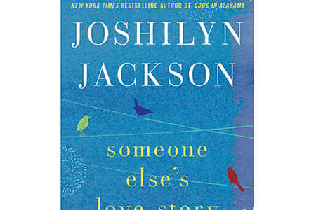 Someone Else's Love Story by Joshilyn Jackson
