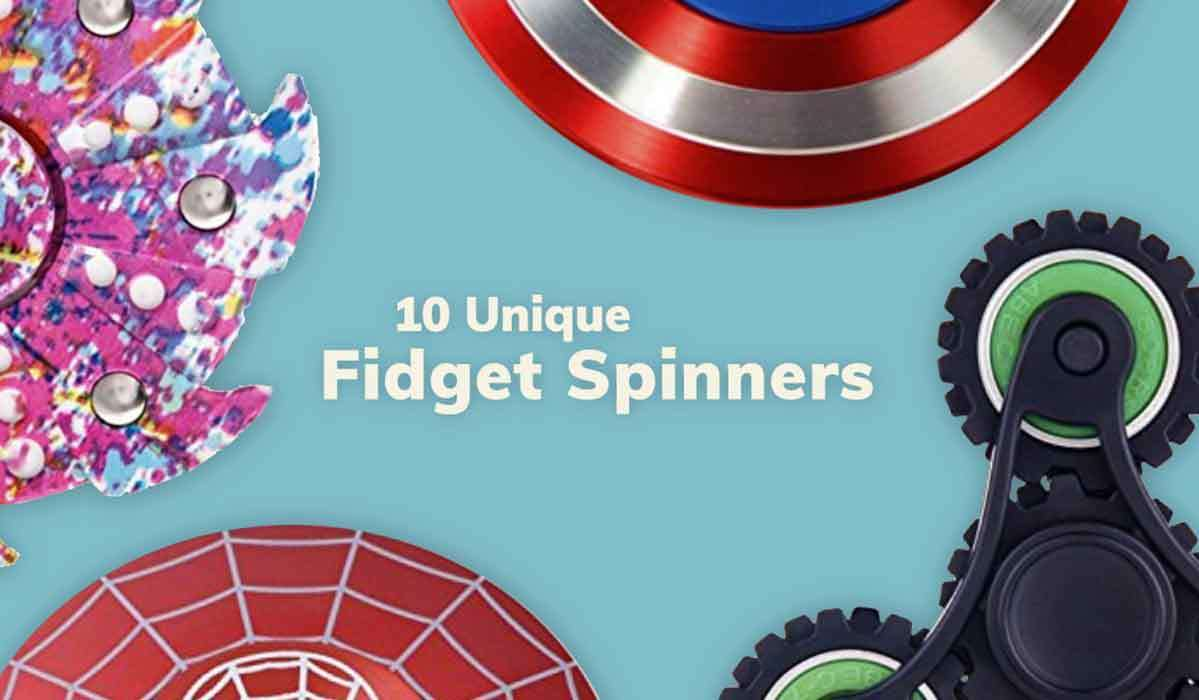 10 Unique Fidget Spinners Your Kids Will Love