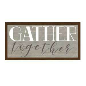 Wooden sign that says gather together photo