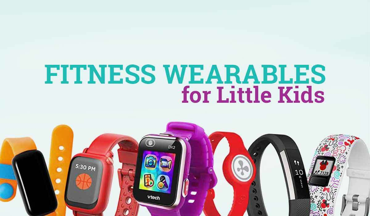 Activity Trackers and Fitness Wearables for Kids