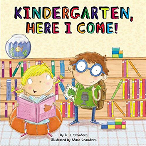 Kindergarten, Here I Come! by D.J. Steinberg photo