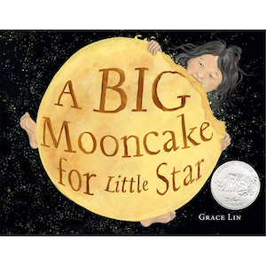 A Big Mooncake for Little Star by Grace Lin photo