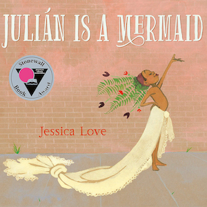 Julián Is a Mermaid by Jessica Love photo