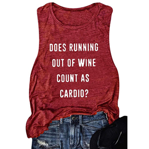 Wine red tank that says,