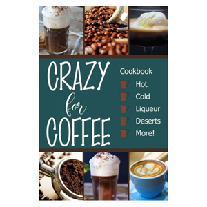 Crazy for Coffee recipe book from Barnes & Noble photo