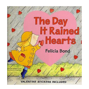 The Day It Rained Hearts by Felicia Bond photo