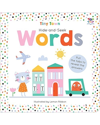 Tiny Town Hide and Seek Words (Tiny Town Hide and Seek Board Books)
