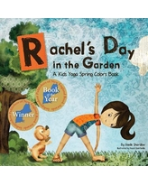 Rachel's Day in the Garden : A Kids Yoga Spring Colors Book