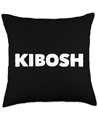 Mom Cuss Words Clothing Put the Kibosh Saying Slang Word Statement Funny Novelty Throw Pillow, 18x18, Multicolor