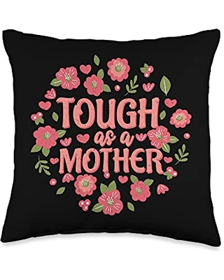Happy Mothers Day Ideas and Apparel For Mom Happy Day 2021 Tough As A Mother Cute Women's Mom Throw Pillow, 16x16, Multicolor