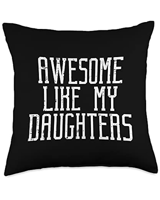 Best Dad Pillows Husband Birthday Fathers Day Gift Awesome Like Daughters Cool Fathers Day Dad Daddy Papa Men Throw Pillow, 18x18, Multicolor
