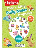 That's Silly!(TM) Puffy Sticker Playscenes (Highlights Puffy Sticker Playscenes)
