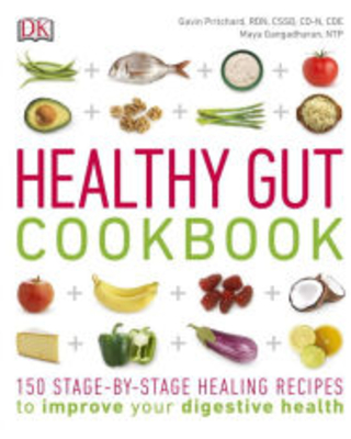 Healthy Gut Cookbook: 150 Stage-By-Stage Healing Recipes to improve your digestive health Gavin Pritchard Author