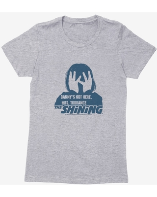 The Shining Danny's Not Here Womens T-Shirt