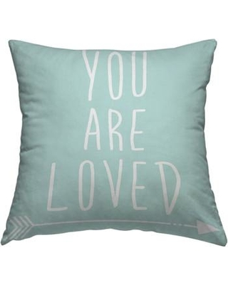 """East Urban Home You Are Loved Throw Pillow in White, Size 18"""" H x 18"""" W x 2"""" D   Wayfair ESRB6813 34646152"""