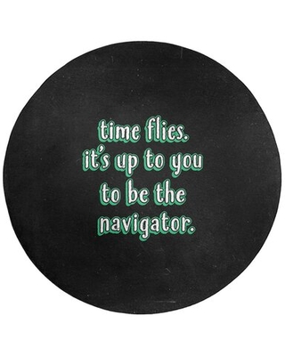 Time Flies Quote Chalkboard Style Poly Chenille Rug East Urban Home Rug Size: Round 5'