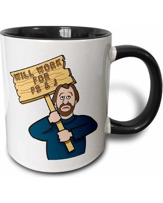 East Urban Home Funny Humorous Man Guy with a Sign Will Work for Pb and J Peanut Butter and Jelly Coffee Mug W000439385