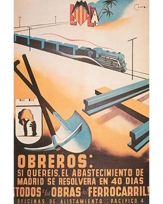 "Buyenlarge 'Workers If You Will It The Provisioning of Madrid Will be Solved' by Cantos Vintage Advertisement 0-587-28455-2 Size: 30"" H x 20"" W x 1.5"" D"