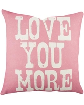 TheWatsonShop Love You More Cotton Throw Pillow WTSN3194 Color: Pink