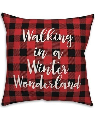The Holiday Aisle Leeann Walking in a Winter Wonderland in Buffalo Check Plaid Throw Pillow W000832036 Product Type: Throw Pillow