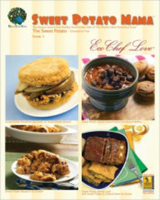 Sweet Potato Mama Cookbook: The Savory Gluten Free Healthy Ecofriendly Side of the World's Most Nutritious Food: The Cholesterol Free Sweet Potato Eco