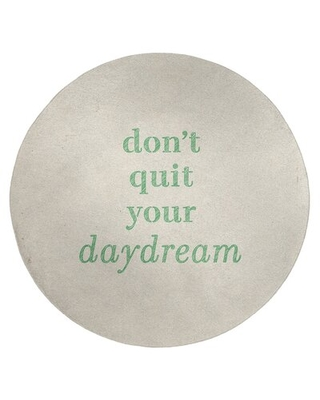 Handwritten Don't Quit Your Daydream Quote Poly Chenille Rug East Urban Home Rug Size: Round 5'