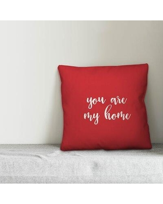 Ebern Designs Tharp You are My Home Throw Pillow W000015433 Product Type: Throw Pillow Color: Red/White