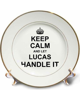 East Urban Home Keep Calm and Let Lucas Handle It Funny Personal Name Porcelain Decorative Plate W000960385