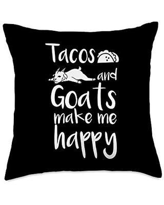 Funny Goat Gifts Tacos And Goat Make Me Happy Pet Throw Pillow, 18x18, Multicolor