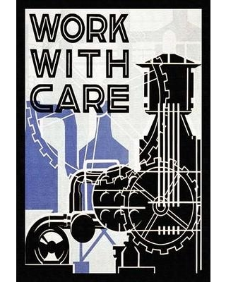 Buyenlarge 'Work With Care' Vintage Advertisement 0-587-20947-x