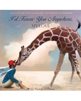 """""""I'd Know You Anywhere, My Love"""" Board Book by Nancy Tillman"""