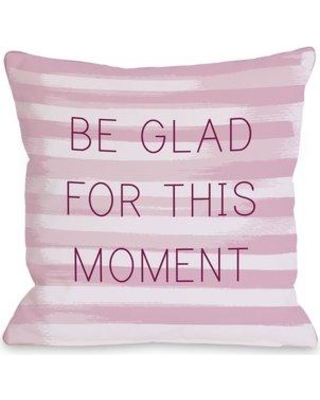 One Bella Casa Be Glad for This Moment Stripe Pillow 71574PL42