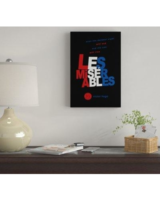 "East Urban Home 'Les Miserables By Robert Wallman' By Creative Action Network Graphic Art Print on Wrapped Canvas FVNF4362 Size: 26"" H x 18"" W x 0.75"" D"