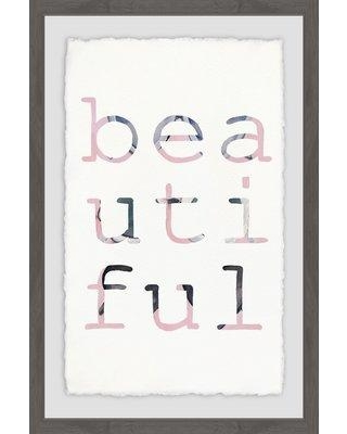 "Grovelane Teen 'Beautiful II' Framed Textual Art Print W001353368 Size: 18"" H x 12"" W x 1.5"" D"