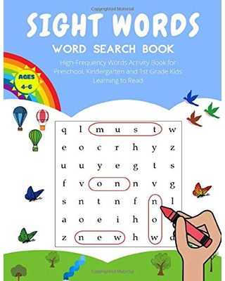 Sight Words Word Search Book: High Frequency Words Activity Book for Preschool, Kindergarten and 1st Grade Kids Learning to Read | Ages 4-6