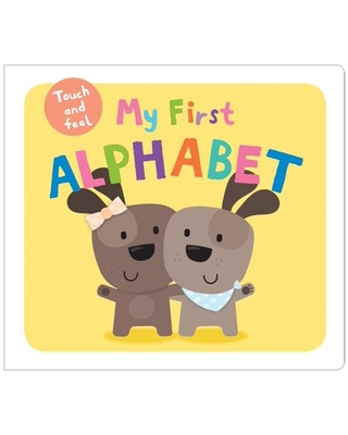 My First Alphabet Touch and Feel (Board Book)
