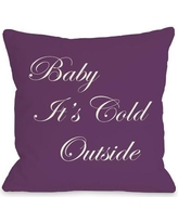 """One Bella Casa Baby It's Cold Outside Reversible Throw Pillow 70418PL Size: 26"""" H x 26"""" W"""