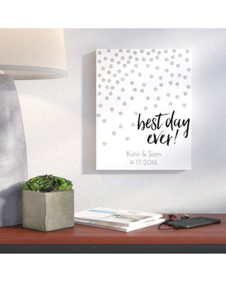 Wrought Studio 'Best Day Ever' Graphic Art Print on Canvas VRKG8415 Customize: Yes