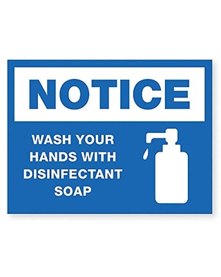 Lorell Notice Wash Hands with Disinfect Soap Sign