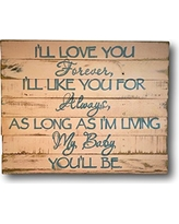 I'll Love You Forever I'll Like You For Always Wood Sign / Nursery Wall Art / Hand Painted Sign