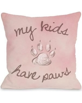 One Bella Casa My Kids Have Paws Throw Pillow 74633PL16