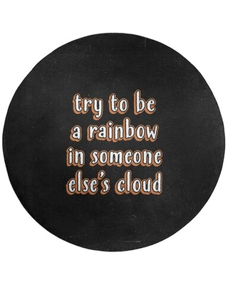 Try To Be A Rainbow Quote Chalkboard Style Poly Chenille Rug East Urban Home Rug Size: Round 5'