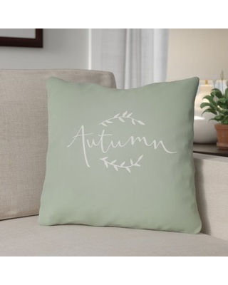 """Autumn Indoor/Outdoor Throw Pillow The Holiday Aisle® Size: 18"""" H x 18"""" W x 4"""" D, Color: Green/White"""